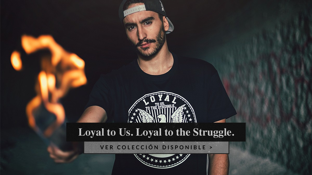 Loyal to Us.